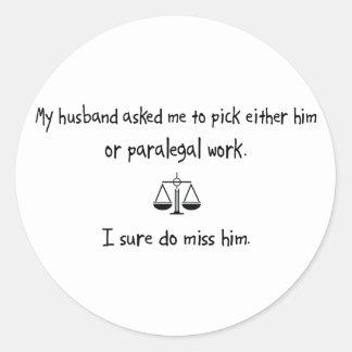 Trabalho do marido ou do Paralegal da picareta Adesivo Em Formato Redondo
