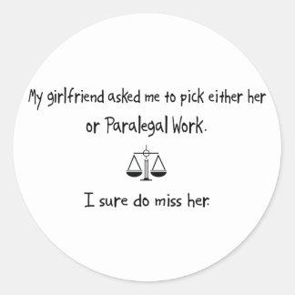 Trabalho do namorada ou do Paralegal da picareta Adesivo Em Formato Redondo
