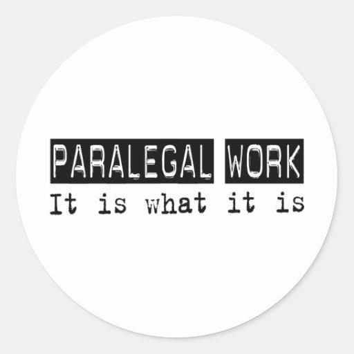 Trabalho do Paralegal é Adesivos Redondos