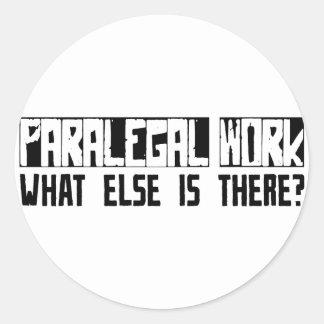Trabalho do Paralegal que outro está lá? Adesivo Redondo