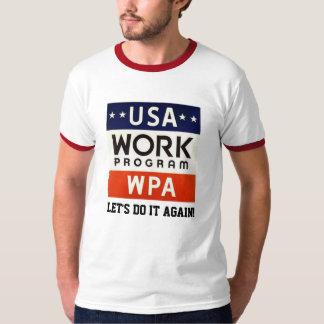 Trabalhos Progrerss Admin de WPA. DEIXE E.U. Camisetas