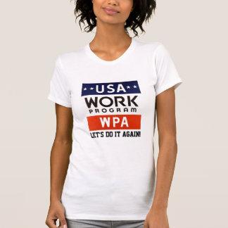 Trabalhos Progrerss Admin de WPA. DEIXE E.U. T-shirts