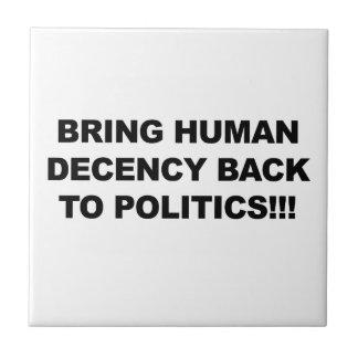 Traga a decência humana para trás