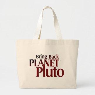 Traga para trás o planeta Pluto Bolsa Tote Grande