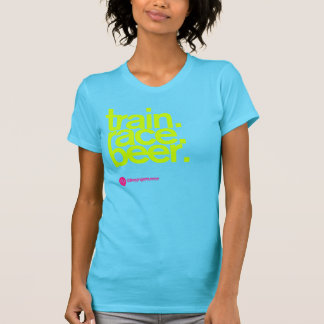 TRAIN.RACE.BEER. O t-shirt das mulheres Camiseta