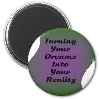 Transformando seus sonhos em sua realidade ímã redondo 5.08cm