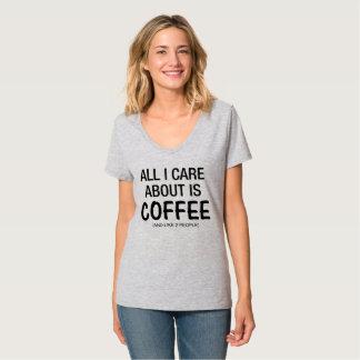 TUDO CUIDADO de I É APROXIMADAMENTE CAFÉ E COMO 2 Camiseta