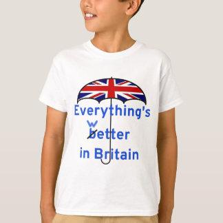Tudo está mais molhado em Grâ Bretanha! Camiseta