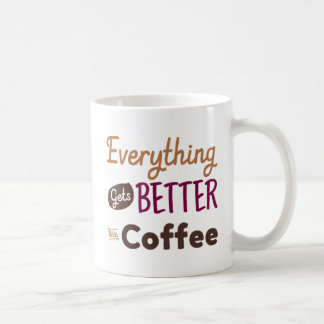 Tudo obtem melhor com café caneca de café