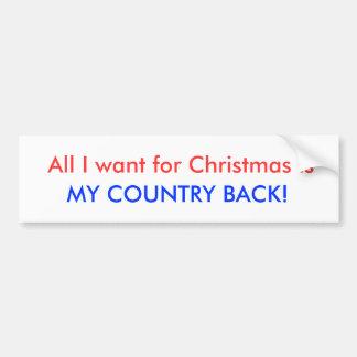 Tudo que eu quero para o Natal é, MINHA PARTE TRAS Adesivo Para Carro