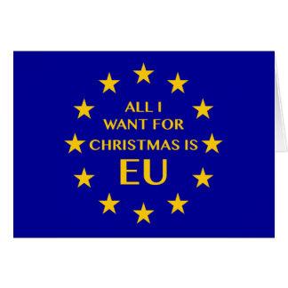 Tudo que eu quero para o Natal é UE. Cartão de