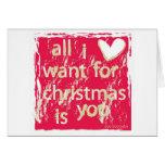 Tudo que eu quero para o Natal é você! Cartao