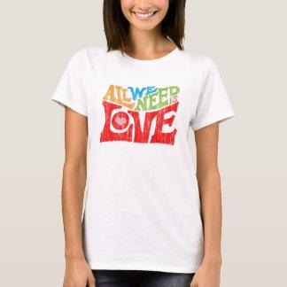 Tudo que nós precisamos é gráfico retro do amor camiseta