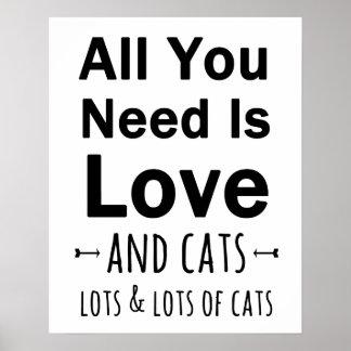 Tudo que você precisa é amor… e gatos.  Lotes dos Poster