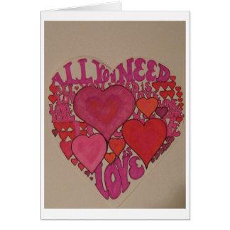 Tudo que você precisa é namorados do amor! cartão comemorativo