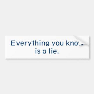 Tudo você Know é uma mentira Adesivo Para Carro