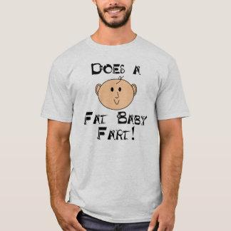 Um bebê gordo Fart? Camiseta