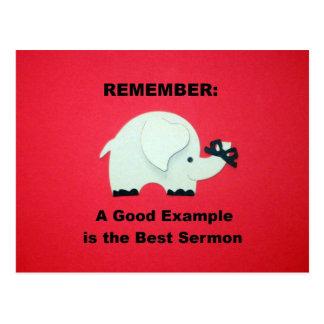 Um bom exemplo é o melhor sermão cartão postal