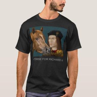 Um cavalo para Richard III Camiseta