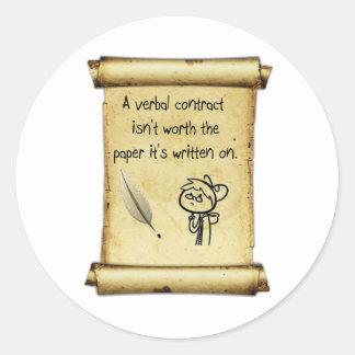 Um contrato verbal não é valor o papel que é writt adesivo