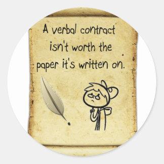 Um contrato verbal não é valor o papel que é writt adesivos em formato redondos