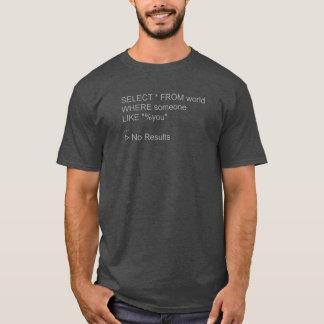 Um de um tipo - t-shirt de MySQL Camiseta