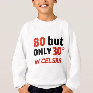 um design engraçado de 80 aniversários agasalho