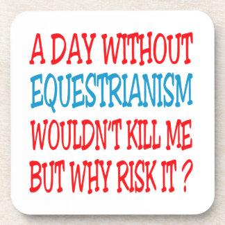 Um dia sem Equestrianism não me mataria Porta Copo