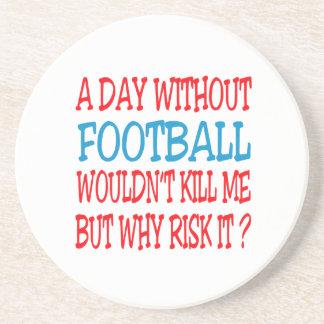 Um dia sem futebol não me mataria porta copos