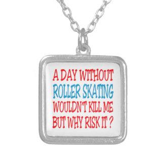 Um dia sem patinagem de rolo não me mataria mas bijuterias personalizadas