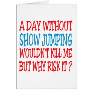 Um dia sem salto da mostra não mataria me mas Wh Cartão