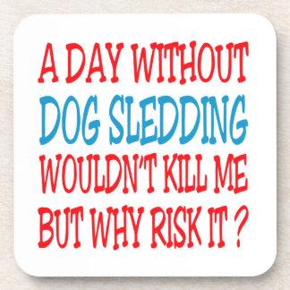 Um dia sem Sledding do cão não me mataria Porta Bebidas