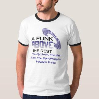 Um funk acima do resto t-shirts