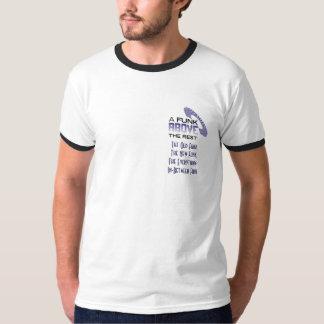 Um funk acima do resto tshirt