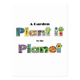 Um jardim, planta-o para o planeta, slogan cartão postal