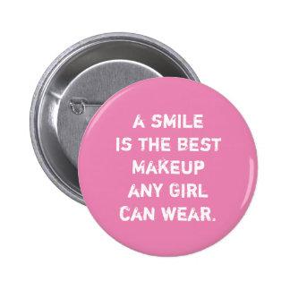 Um sorriso é a melhor composição que toda a menina bóton redondo 5.08cm
