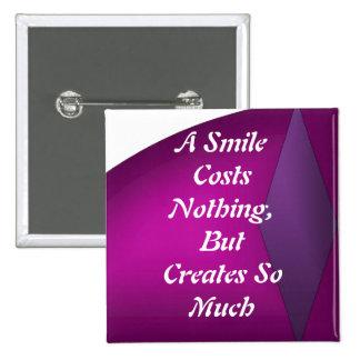 Um sorriso não custa nada bóton quadrado 5.08cm