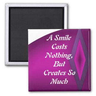 Um sorriso não custa nada ímã quadrado
