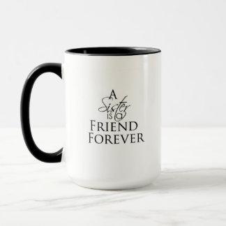 Uma irmã é uma CANECA do CHÁ do CAFÉ do amigo para