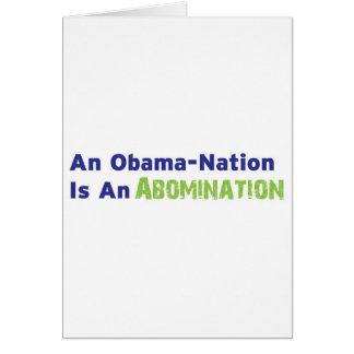 Uma Obama-Nação é uma abominação Cartão Comemorativo