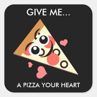 Uma pizza seu coração adesivo quadrado