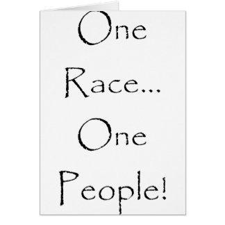 Uma raça, pessoas uma! cartão comemorativo