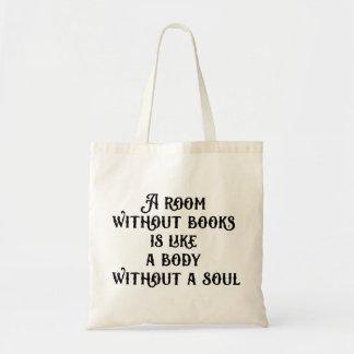 """""""Uma sala sem saco de livros"""" Sacola Tote Budget"""