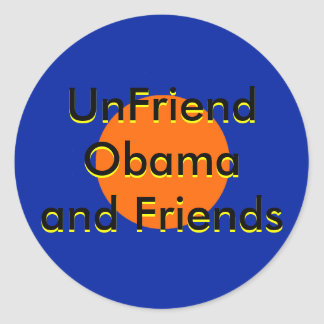 UnFriend Obama e amigos progressivos Adesivo Redondo