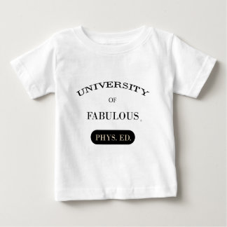 Universidade de fabuloso (Phys. Ed.) Tshirt