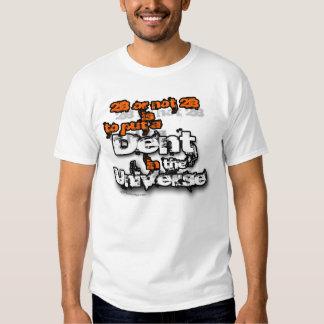 Universo do denteamento corajoso camisetas