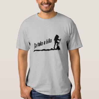 Vá tomam uma caminhada t-shirts