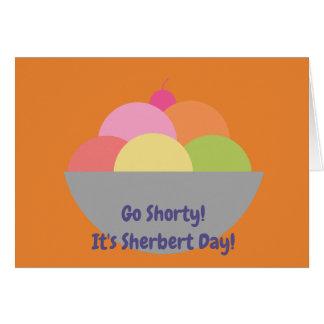 Vai Shorty que é Sherbert seu cartão de