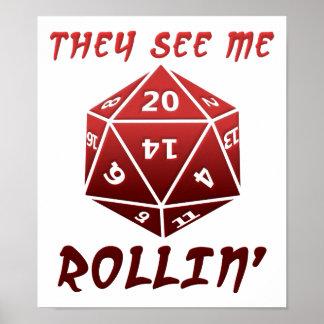 Vêem-me poster engraçado de Rollin