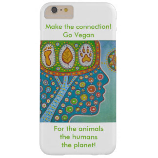 Vegan for the animals the humans the planet capa barely there para iPhone 6 plus